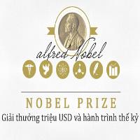 Nobel Prize - giải thưởng triệu USD và hành trình thế kỷ